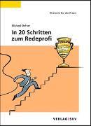 Cover-Bild zu Oefner, Michael: In 20 Schritten zum Redeprofi