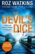 Cover-Bild zu Watkins, Roz: Devil's Dice (A DI Meg Dalton thriller, Book 1) (eBook)