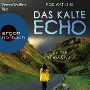 Cover-Bild zu Watkins, Roz: Das kalte Echo - Ein Fall im Peak District, (Ungekürzte Lesung) (Audio Download)