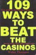 Cover-Bild zu Thomason, Walter: 109 Ways to Beat the Casinos