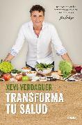 Cover-Bild zu Verdaguer, Xevi: Transforma tu salud / Transform Your Health