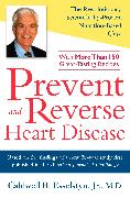 Cover-Bild zu Prevent and Reverse Heart Disease von Esselstyn, Caldwell B.