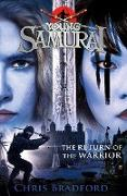 Cover-Bild zu The Return of the Warrior (Young Samurai book 9) (eBook) von Bradford, Chris