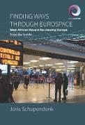 Cover-Bild zu Schapendonk, Joris: Finding Ways Through Eurospace (eBook)