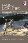 Cover-Bild zu Amit, Vered (Hrsg.): Pacing Mobilities (eBook)