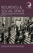 Cover-Bild zu Reed-Danahay, Deborah: Bourdieu and Social Space (eBook)