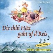 Cover-Bild zu Baeten, Lieve: Die chlii Häx gaht uf d'Reis