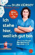 Cover-Bild zu Ich stehe hier, weil ich gut bin (eBook) von Gürsoy, Dr. med. Dilek