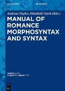 Cover-Bild zu Dufter, Andreas (Hrsg.): Manual of Romance Morphosyntax and Syntax (eBook)