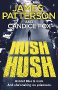 Cover-Bild zu Patterson, James: Hush Hush