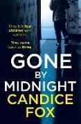 Cover-Bild zu Fox, Candice: Gone by Midnight (eBook)