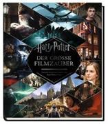Cover-Bild zu Harry Potter: Der große Filmzauber (Erweiterte, überarbeitete Neuausgabe) von Sibley, Brian