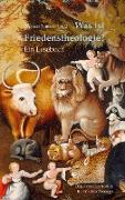 Cover-Bild zu Nauerth, Thomas (Hrsg.): Was ist Friedenstheologie? (eBook)