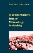 Cover-Bild zu Schmid, Rainer (Hrsg.): Im Sold der Schlächter