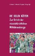 Cover-Bild zu Schmid, Rainer (Hrsg.): Die Seelen rüsten (eBook)