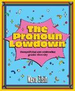 Cover-Bild zu The Pronoun Lowdown von Zisin, Nevo