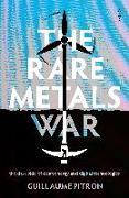 Cover-Bild zu The Rare Metals War von Pitron, Guillaume