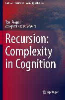 Cover-Bild zu Roeper, Thomas (Hrsg.): Recursion: Complexity in Cognition