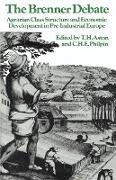 Cover-Bild zu Aston, Thomas Hope (Hrsg.): The Brenner Debate