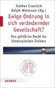 Cover-Bild zu Graulich, Markus (Hrsg.): Ewige Ordnung in sich verändernder Gesellschaft? (eBook)