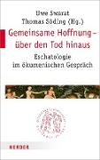 Cover-Bild zu Swarat, Uwe (Hrsg.): Gemeinsame Hoffnung - über den Tod hinaus (eBook)