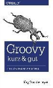Cover-Bild zu Staudemeyer, Jörg: Groovy - kurz & gut (eBook)