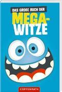 Cover-Bild zu Das große Buch der Mega-Witze von Witzka, Heide (Hrsg.)