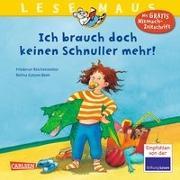 Cover-Bild zu LESEMAUS 85: Ich brauch doch keinen Schnuller mehr! von Reichenstetter, Friederun