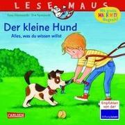 Cover-Bild zu LESEMAUS 176: Der kleine Hund - alles, was du wissen willst von Hämmerle, Susa