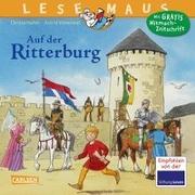 Cover-Bild zu LESEMAUS 105: Auf der Ritterburg von Holtei, Christa