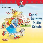 Cover-Bild zu LESEMAUS: Conni kommt in die Schule (eBook) von Schneider, Liane