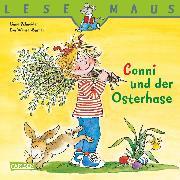 Cover-Bild zu LESEMAUS: Conni und der Osterhase (eBook) von Schneider, Liane