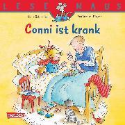 Cover-Bild zu LESEMAUS: Conni ist krank (eBook) von Schneider, Liane