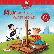 Cover-Bild zu LESEMAUS: Max baut ein Piratenschiff (eBook) von Tielmann, Christian