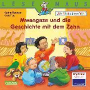 Cover-Bild zu LESEMAUS 192: Mwangaza und die Geschichte mit dem Zahn (eBook) von Ngonyani, Agatha