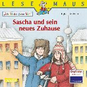Cover-Bild zu LESEMAUS 196: Sascha und sein neues Zuhause (eBook) von Brodersen, Ingke