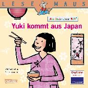 Cover-Bild zu LESEMAUS 195: Yuki kommt aus Japan (eBook) von Tschechne, Aki
