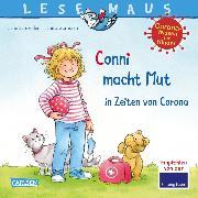 Cover-Bild zu LESEMAUS 186: Conni macht Mut in Zeiten von Corona (eBook) von Schneider, Liane