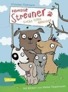 Cover-Bild zu Familie Streuner sucht einen Menschen von Tielmann, Christian