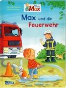Cover-Bild zu Max-Bilderbücher: Max und die Feuerwehr von Tielmann, Christian