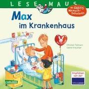 Cover-Bild zu LESEMAUS 64: Max im Krankenhaus von Tielmann, Christian