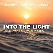 Cover-Bild zu Into The Light (Audio Download) von Schulenburg, Wienke Ursula