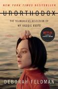 Cover-Bild zu Feldman, Deborah: Unorthodox (eBook)