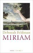 Cover-Bild zu Feldman, Deborah: Miriam (eBook)