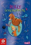 Cover-Bild zu Polly Schlottermotz 1: Polly Schlottermotz (eBook) von Astner, Lucy