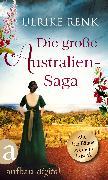 Cover-Bild zu Renk, Ulrike: Die große Australien-Saga (eBook)
