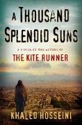 Cover-Bild zu A Thousand Splendid Suns von Hosseini, Khaled