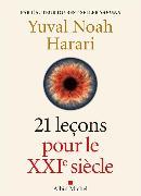 Cover-Bild zu Harari, Yuval Noah: 21 leçons pour le XXIe siècle