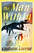 Cover-Bild zu The Man Within (eBook) von Greene, Graham