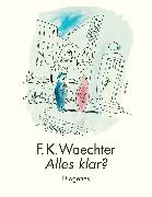 Cover-Bild zu Alles klar? von Waechter, F.K.